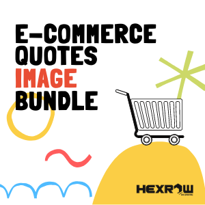 HEXROW ECommerce Quotes