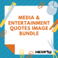 HEXROW Media & Entertainment Quotes Image Bundle
