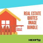 HEXROW REAL ESTATE QUOTES