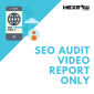 HEXROW SEO Audit Video Report Only