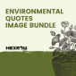 HEXROW environmental quotes