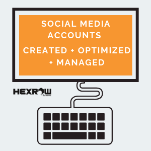 HEXROW -social media Created + Optimized + Managed